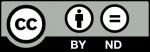 Creative Commons - Reconocimiento - Sin obra derivada (by-nd)